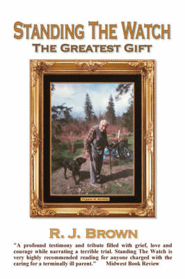 Standing the Watch: The Greatest Gift (Paperback)