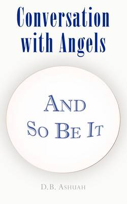 Conversation with Angels (Paperback)