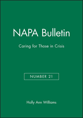 Caring for Those in Crisis - NAPA Bulletin 21 (Paperback)