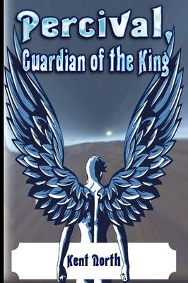 Percival, Guardian of the King (Paperback)