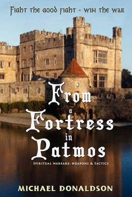 From A Fortress in Patmos (Paperback)