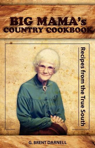 Big Mama's Country Cookbook (Paperback)