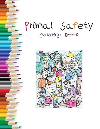 Primal Safety Coloring Book (Paperback)