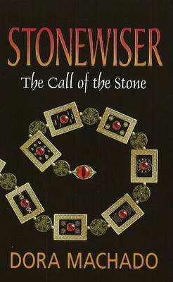 Stonewiser: The Call of the Stone (Paperback)