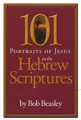 101 Portraits of Jesus in the Hebrew Scriptures (Paperback)