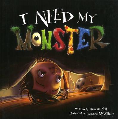 I Need My Monster (Hardback)