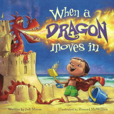 When a Dragon Moves In (Hardback)