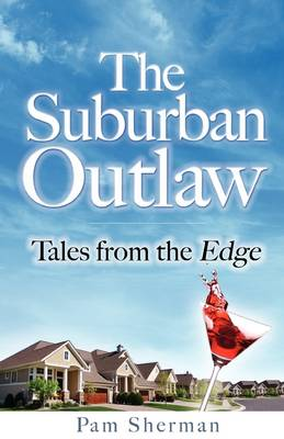 The Suburban Outaw (Paperback)