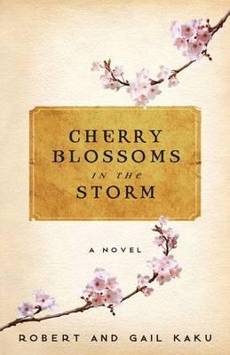 Cherry Blossoms in the Storm (Paperback)