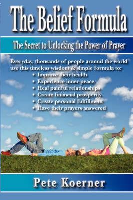 The Belief Formula (Paperback)