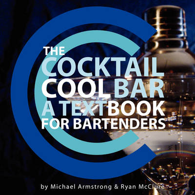 The Cocktail Cool Bar: A Textbook for Bartenders (Paperback)