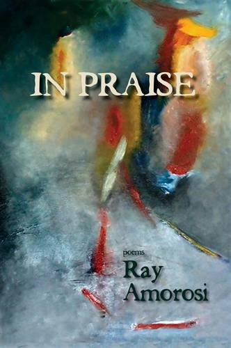 In Praise: Poems (Paperback)