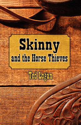 Skinny and the Horse Thieves (Paperback)