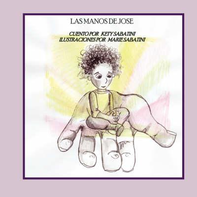Las Manos de Jose (Paperback)