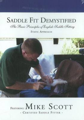 Saddle Fit Demystified: The Basic Principles of English Saddle Fitting: Static Approach (DVD)