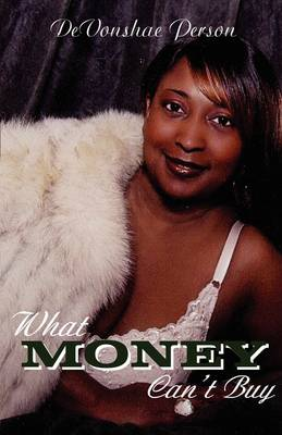 What Money Can't Buy (Paperback)