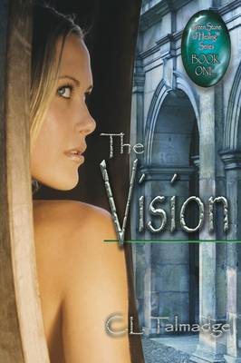The Vision: Green Stone of Healing(R) Series - Book One (Paperback)