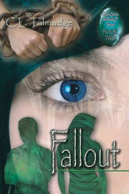Fallout: Green Stone of Healing(R) Series - Book Two (Paperback)