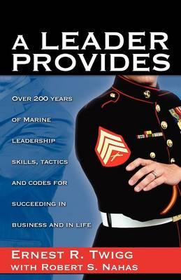 A Leader Provides (Paperback)
