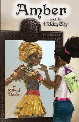 Amber and the Hidden City (Paperback)