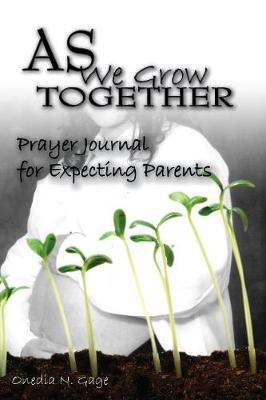 As We Grow Together Prayer Journal For Expectant Couples (Paperback)
