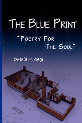 The Blue Print: Poetry for the Soul (Paperback)