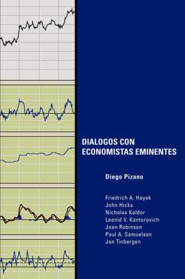 Dialogos Con Economistas Eminentes (Paperback)