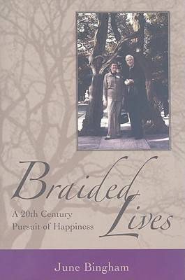 Braided Lives: A 20th Century Pursuit of Happiness (Paperback)