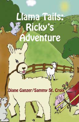 Llama Tails: Ricky's Adventure (Paperback)