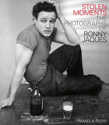 Stolen Moments: The Photographs of Ronny Jaques (Hardback)