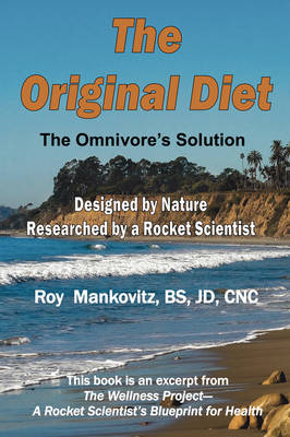 The Original Diet - The Omnivore's Solution (Paperback)