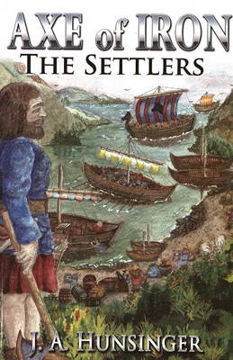 The Settlers: Axe of Iron (Paperback)