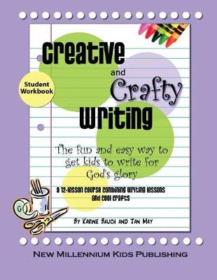 Creative and Crafty Writing-Student Book (Paperback)