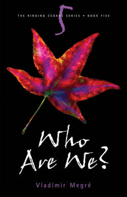 Who are We? - Ringing Cedars Series No. 5 (Paperback)