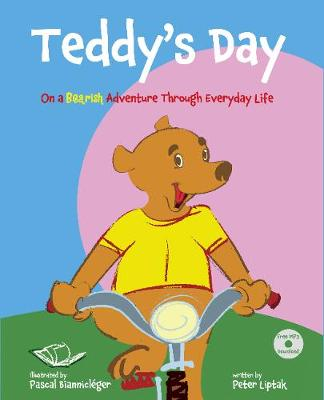 Teddy's Day: On a Bearish Adventure Through Everyday Life (Hardback)