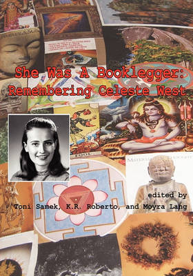 She Was a Booklegger: Remembering Celeste West (Paperback)