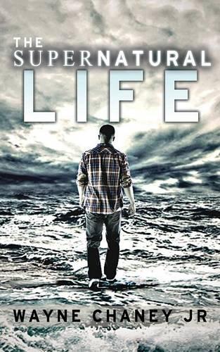 The Supernatural Life (Paperback)