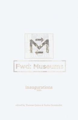 Fwd: Museums: Inaugurations - Fwd: Museums 1 (Paperback)