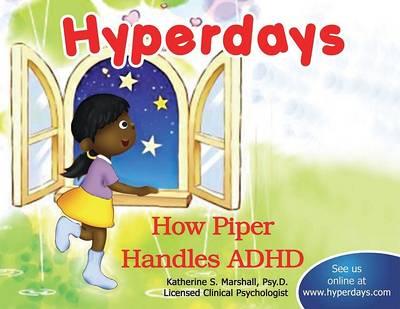 Hyperdays: How Piper Handles ADHD (Hardback)