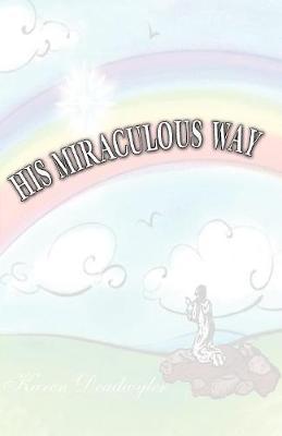 His Miraculous Way (Paperback)