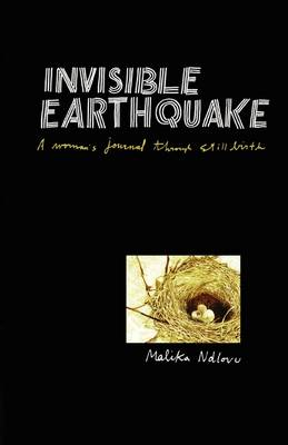 Invisible Earthquake: A Woman's Journal Through Still Birth (Paperback)