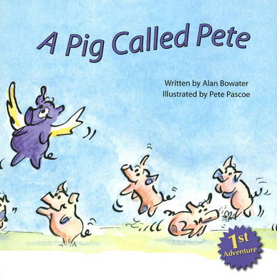 A Pig Called Pete (Paperback)