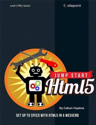 Jump Start HTML5: Basics (Paperback)