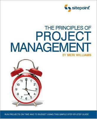 The Principles of Project Management (SitePoint - Project Management) (Paperback)