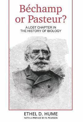 Bechamp or Pasteur? (Hardback)
