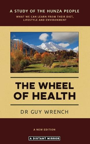 The Wheel of Health (Paperback)