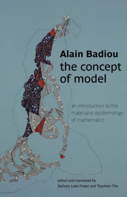 The Concept of Model: An Introduction to the Materialist Epistemology of Mathematics - Transmission (Paperback)