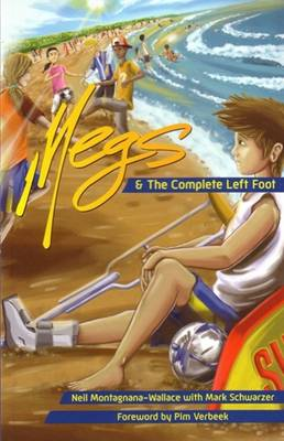 Megs & The Complete Left Foot - Megs Book 4 (Paperback)