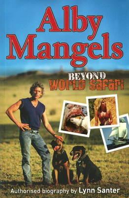 Alby Mangels: Beyond World Safari (Paperback)