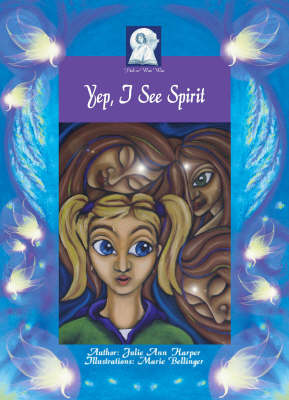 Yep I See Spirit: The Gift of Sight - Pick-a-WooWoo (Paperback)